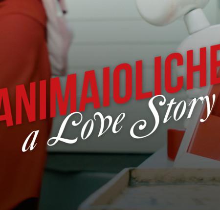 Animaioliche: a love story